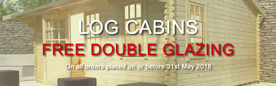 Free-double-glazing-Log-Cabins-Offer-May-2018